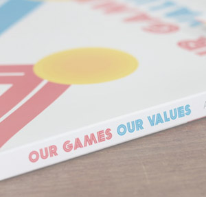 Our Games Our Values
